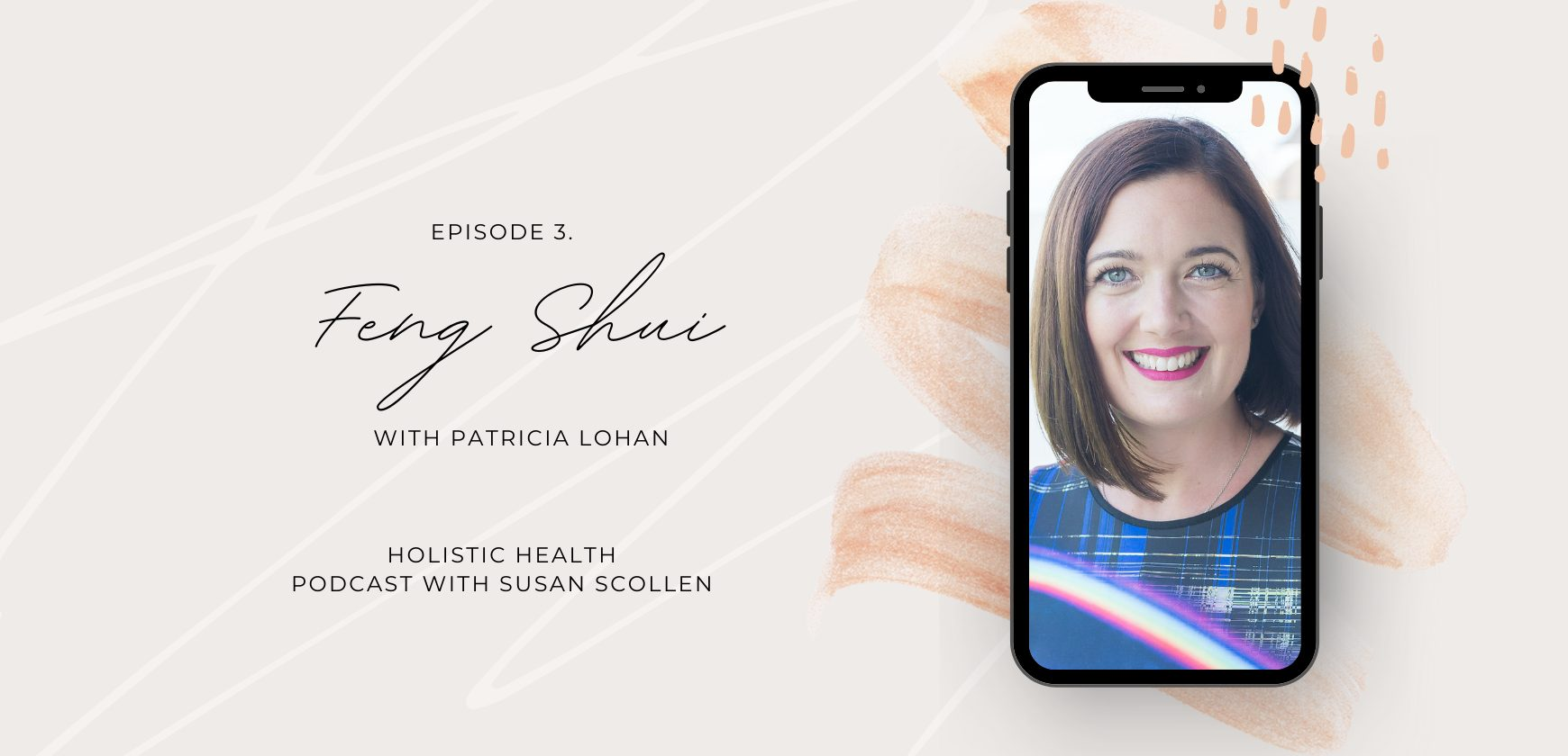 Feng Shui with Patricia Lohan