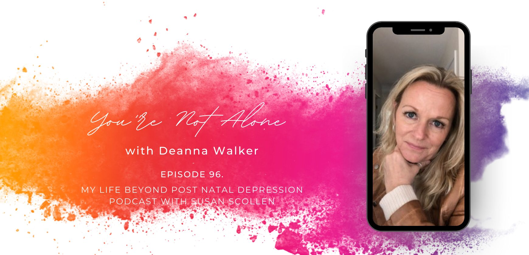 You're not alone with Deanna Walker
