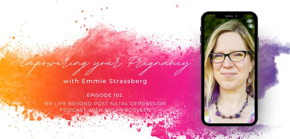 Empowering your Pregnancy with Emmie Strassberg