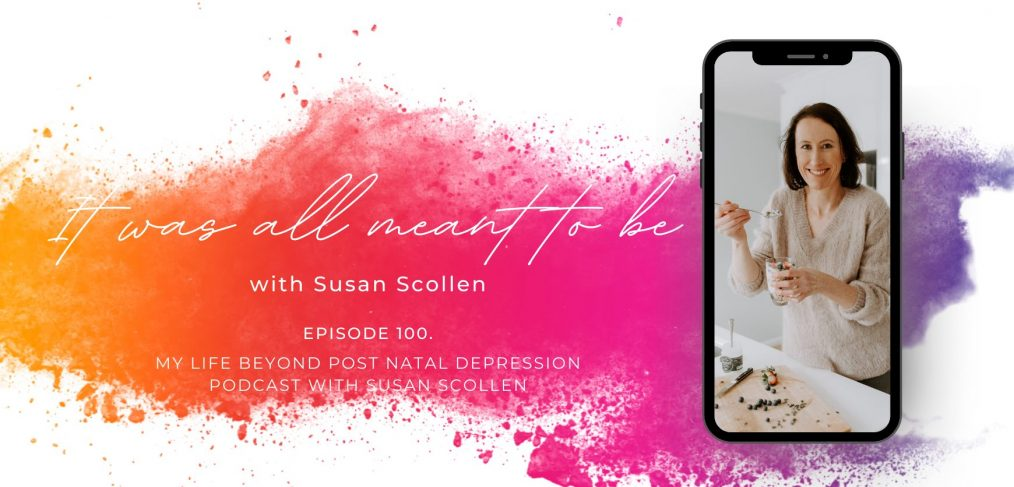 It was all meant be with Susan Scollen