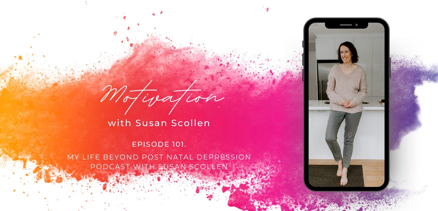 Motivation with Susan Scollen